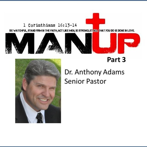 Man Up - Part 3