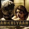 Ankhiyaan Full Official Song Mp3