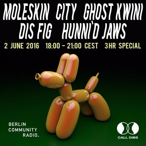 Call Dibs 12: Dis Fig + Ghost Kwini + City + Hunni'd Jaws + Moleskin