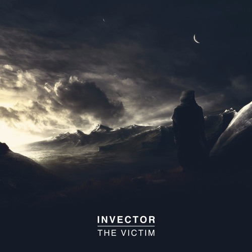Invector - The Victim (Free Release @ 1000 Likes)