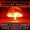 Nuclear Assault (lyrics in description) - collaboration with David Hannah