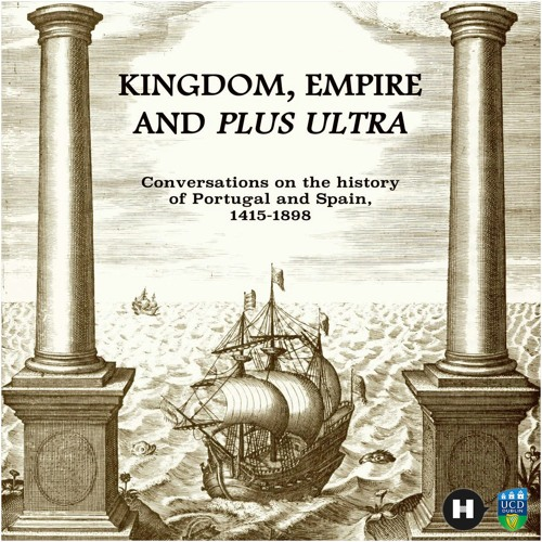 (KEPU) Introduction to 'Kingdom, Empire and Plus Ultra'; a podcast series by Edward Collins.