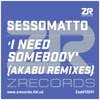 "Sessomatto ""I Need Somebody"" Akabu Remix"