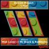 Detroit Project - Lego (Mr Black & RoBBerto Remix)