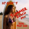 Summer Beach Mix 2016 ( Part 1