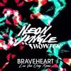 Neon Jungle Vs. Showtek - Braveheart (Lou Van Grey Mashup Remix)+ FREE DOWNLOAD