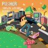 Pusher - Clear ft. Mothica (Shawn Wasabi Remix(Low Pitch Remix))