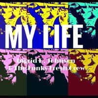 My Life - Ingrid D. Johnson & The Funky Fresh Crew