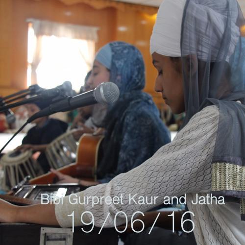 Bibi Gurpreet Kaur - So Sathigur Piaaraa Maerai Naal Hai - Seven Kings 19.6.16