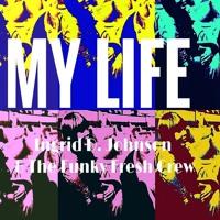 Everytime I - Ingrid D. Johnson & The Funky Fresh Crew