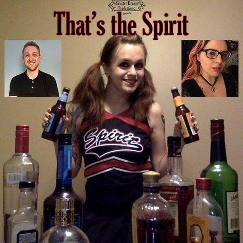 That's the Spirit Episode 21: Best Damn Cherry Cola