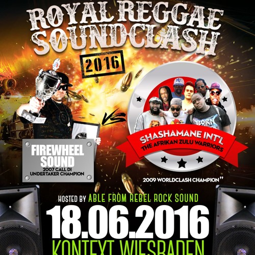Royal Reggae Soundclash 2016 Shashamane Intl Vs Firewheel At Kontext