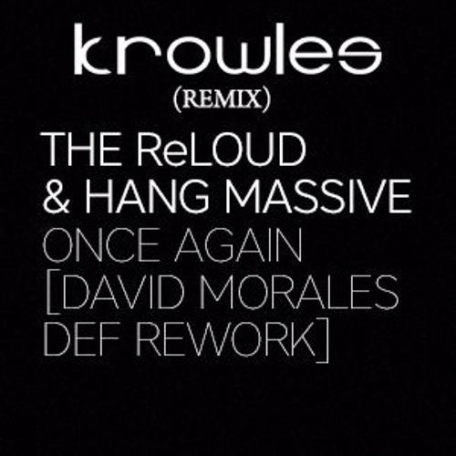Remix Contest - Once Again - Hang Massive ( Krowles)