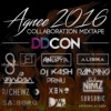 Agnee 2016 Collaboration Mixtape - DDCON Vol. 1