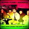 Super Furry Animals - BING BONG (Akira The Don Remix)