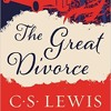 The Great Divorce by C.S. Lewis | The Rev. Hunter Ruffin