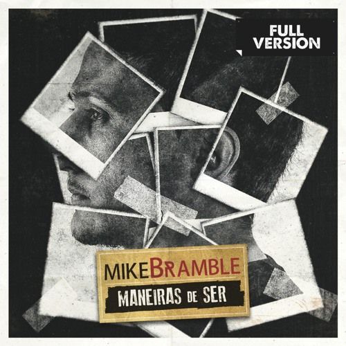 Mike Bramble - Maneiras De Ser (Platonic EP)