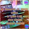 ★•[♛Mix Reggaeton vsGrooveCumbiaS♛]•★DjLeinerFlow FTJesusAdriano Fernandogenovez₪(JFProduccioneS)₪