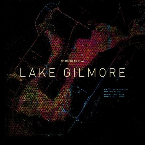 No Regular Play - Lake Gilmore