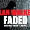 Alan Walker - Faded (Handbag House Club Mix)