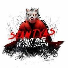 SEAN TYAS START OVER  FT. CINDY ZANOTTA REMIXED BY SAM TUMBLIN
