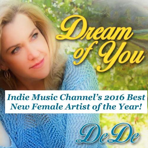 Love Lives On Clip Copyright 2015 DeDe Wedekind Dream Of You MP3 192