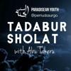 [Tadabur Sholat] Episode 1 Doa Iftitah Part 1