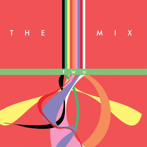 The Mix Episode II