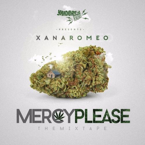 Xana Romeo - Mercy Please Mixtape