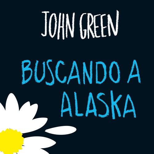 Buscando a Alaska - John Green