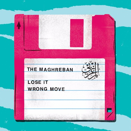 The Maghreban - Lose It (Black Acre)