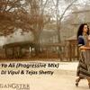 Download Ya Ali (Proggresive Mix ) - Dj Vipul & Tejas Shetty Mp3