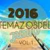 Las Canciones Del VERANO 2016 (Vol.1) - Lostemazosdelmes Junio (TRACKLIST)