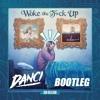 Jon Bellion - Woke The F*ck Up (Danci Bootleg) *FREE DOWNLOAD*