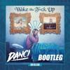 Jon Bellion Woke The F*ck Up (Danci Bootleg) *FREE DOWNLOAD*