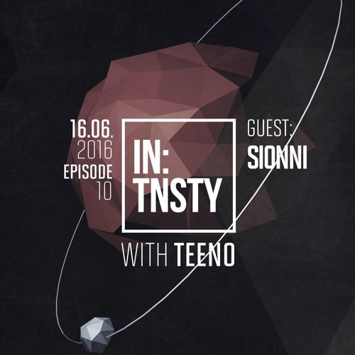 In:tnsty | Episode 10 : Sionni