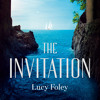 The Invitation, By Lucy Foley, Read by Emma Gregory