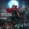 Sickcast Vol. X By Cooh (Special 10 Years Future Sickness CD Megamix)