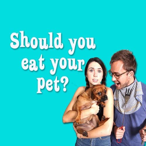 Should you eat your pet?
