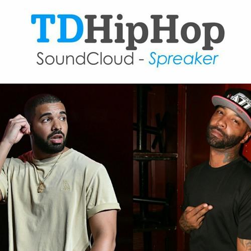 Talkin Ish w/ Tony Delerme: Message To Joe Budden... Drake ain't thinking about you