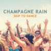 Champagne Rain mix