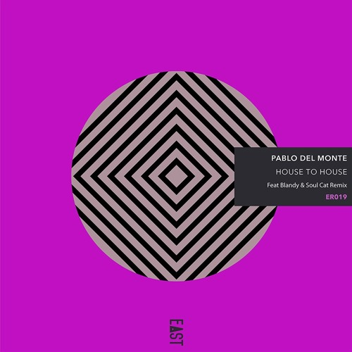 Pablo del Monte - House to House [Snippets] - ER019