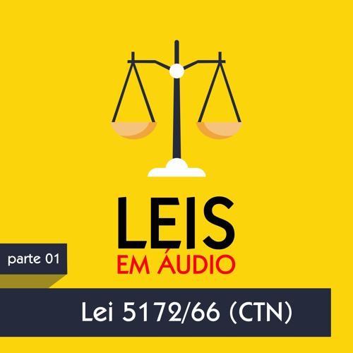 Lei em áudio - Código Tributário Nacional Lei 5172/66 (art. 01 ao 34)