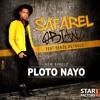 SAFAREL OBIANG feat SERGE BEYNAUD & BDK YOROBO- PLOTO NAYO