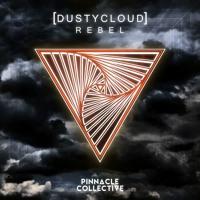 Dustycloud - Rebel [Nest HQ Premiere]
