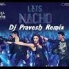 Lets Nacho(Kapoor N Sons) Mix Dj Pravesh