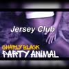 CHARLY BLACK - GYAL YOU A PARTY ANIMAL 'Jersey Club' Prod By @Thirstpro