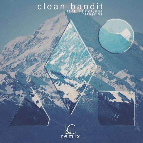Clean Bandit - Rather Be Feat Jess Glynne (Luis Crucet Remix)