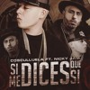 Si Me Dices Que Si - Nicky Jam ft. Cosculluela
