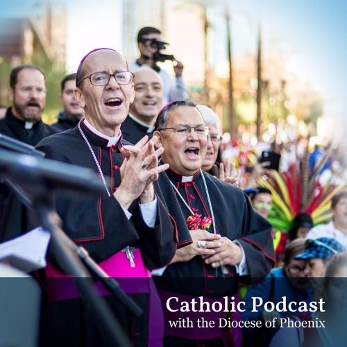 The Roman Catholic Diocese of Phoenix Podcast